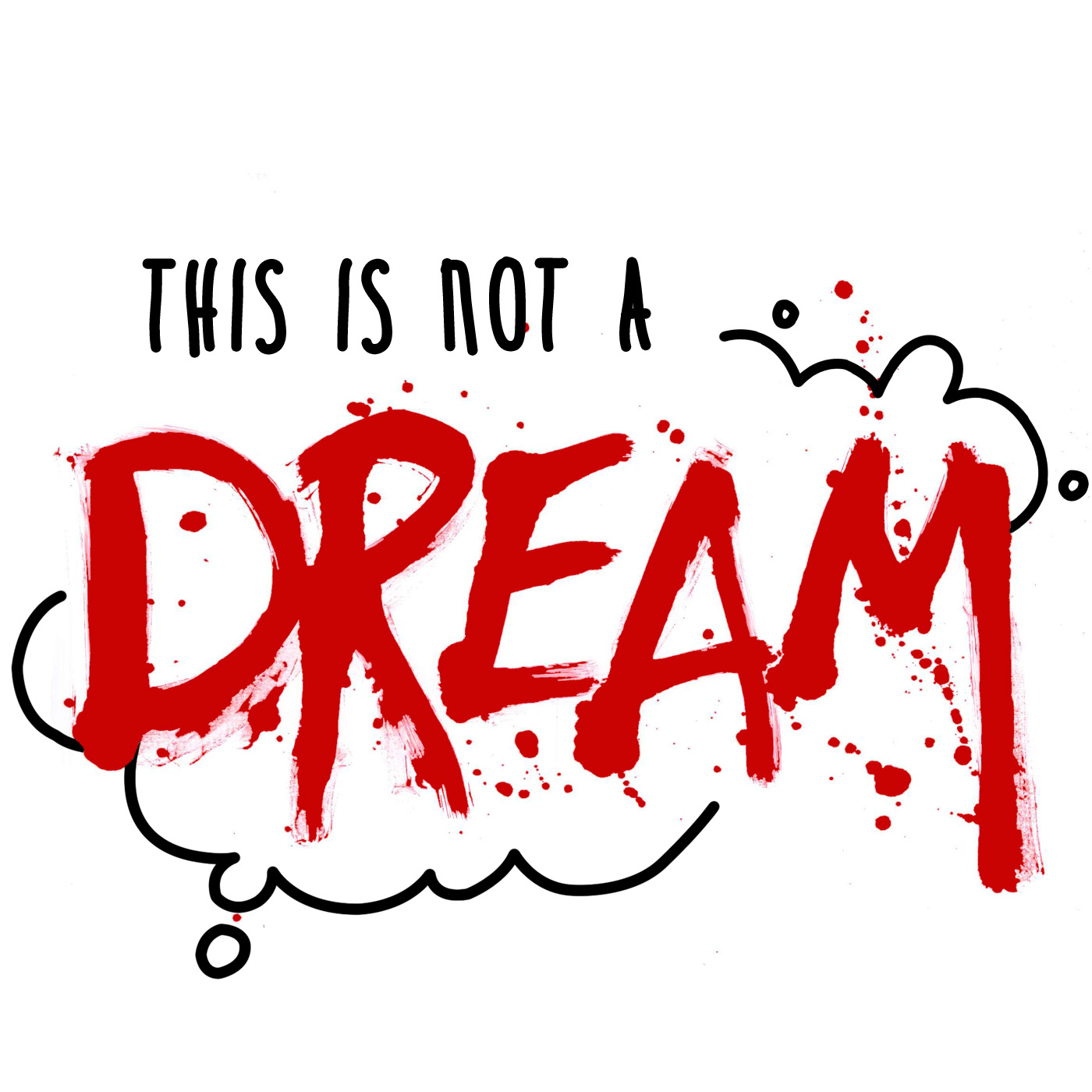 This is Not a Dream: A True Crime Podcast