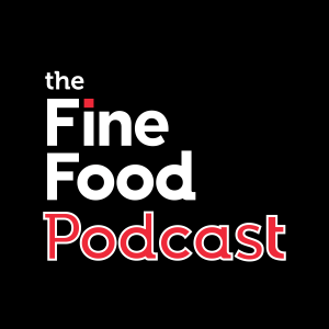 The Fine Food Podcast