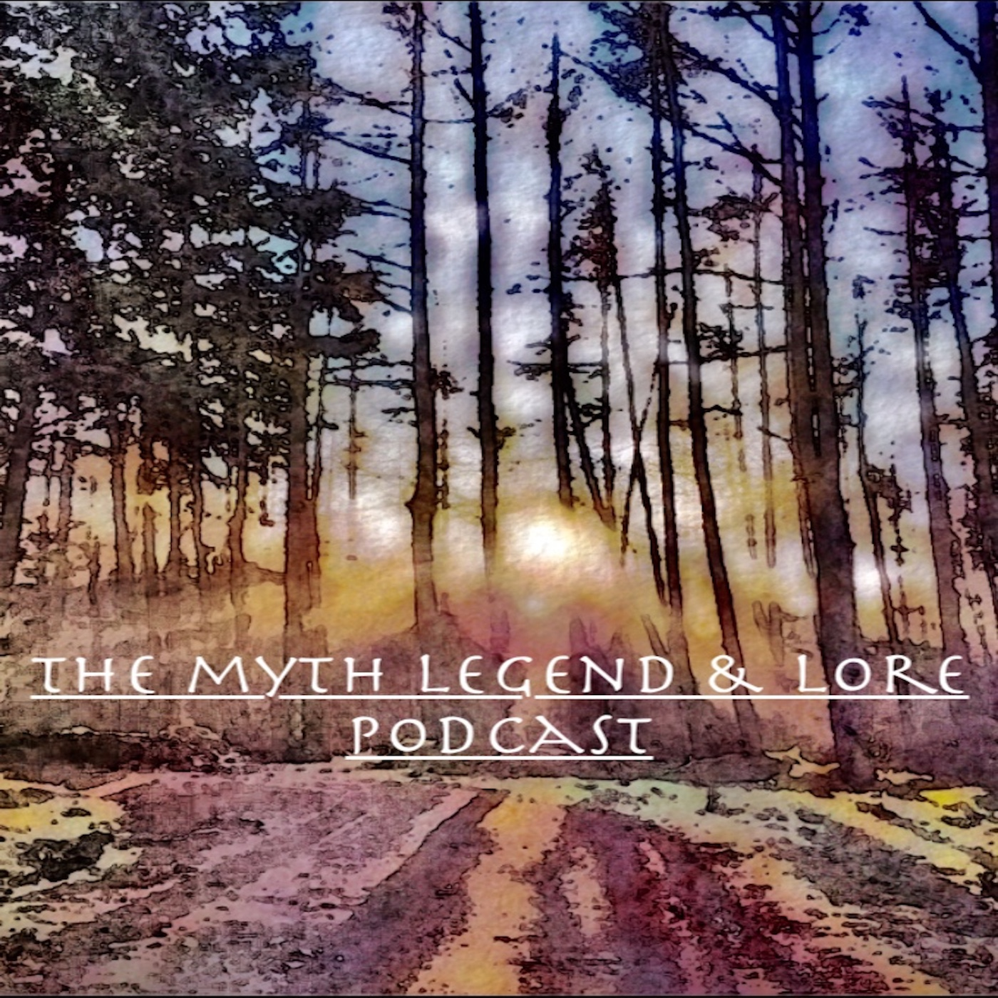 The Myth Legend & Lore Podcast
