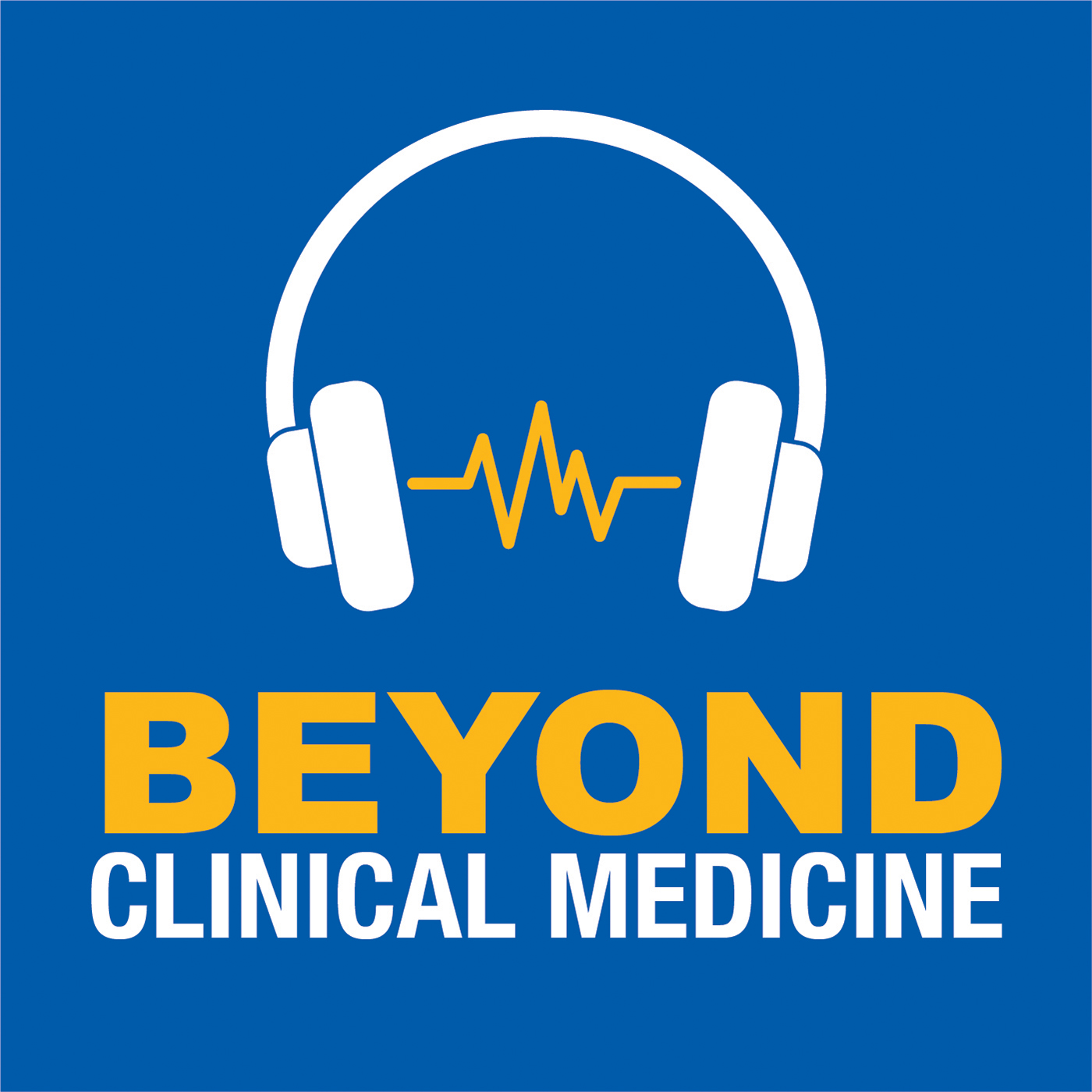 Beyond Clinical Medicine Podcast