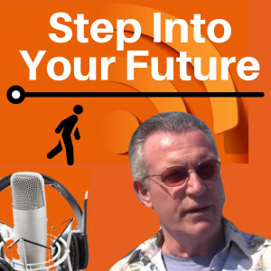 Step Into Your Future