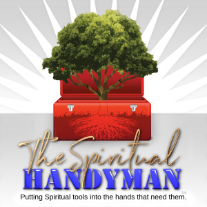 The Spiritual Handyman Podcast