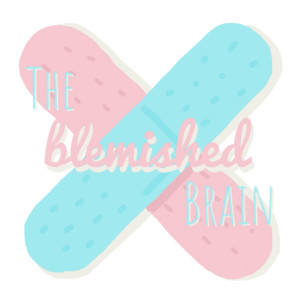 The Blemished Brain: Discussing the Reality and Stigma of Mental Illness