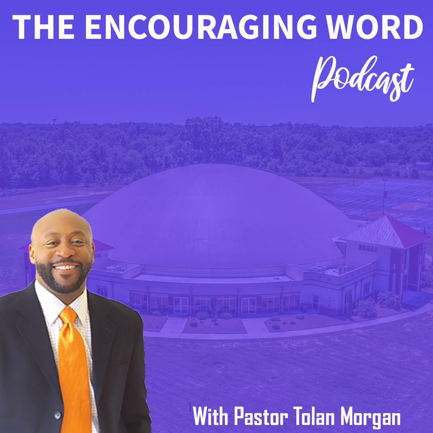 The Encouraging Word Podcast on Apple Podcasts