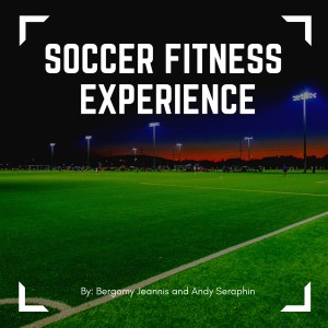 Soccer Fitness Experience