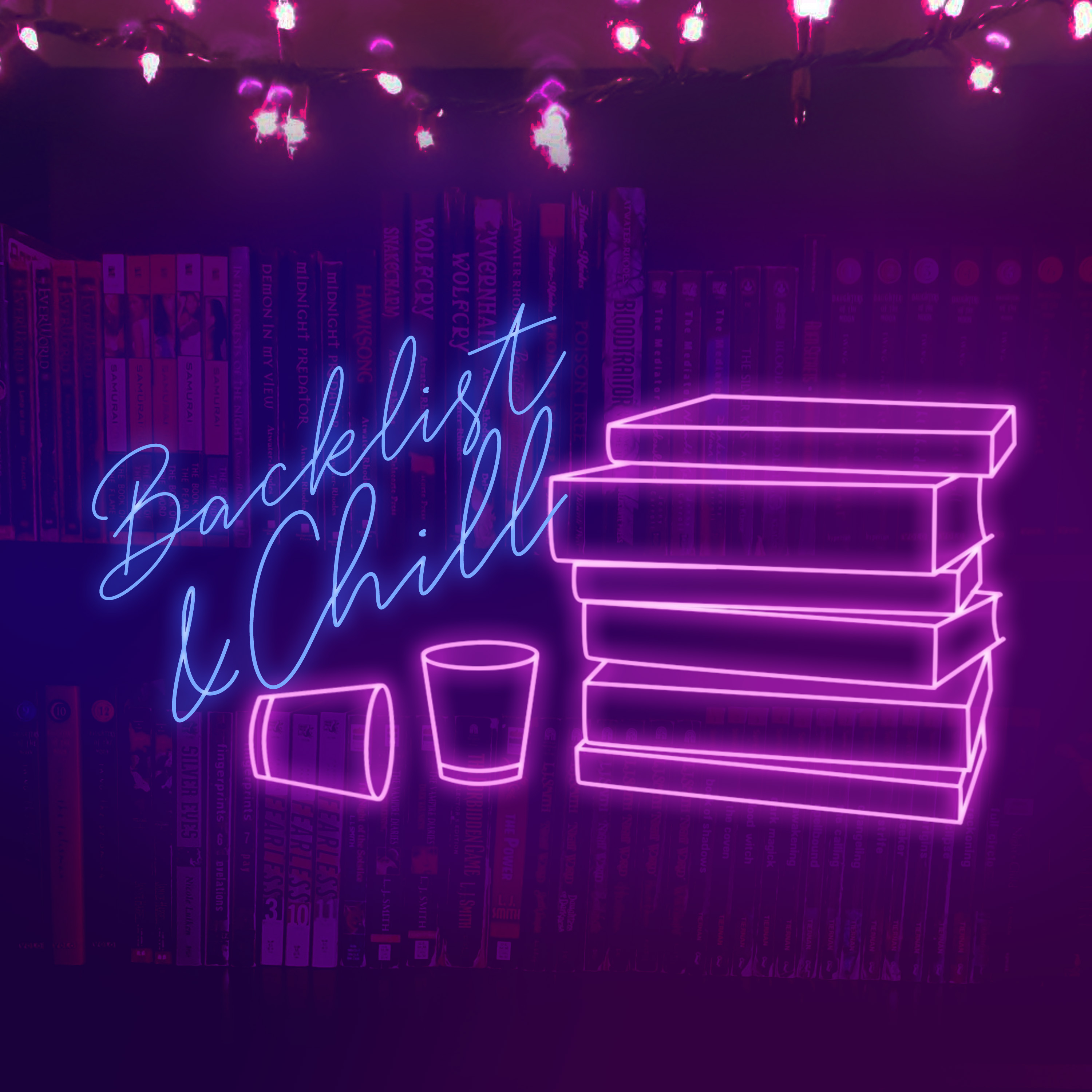Backlist and Chill