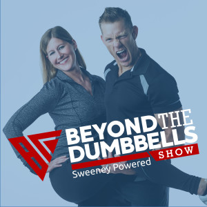 Beyond the Dumbbells Show