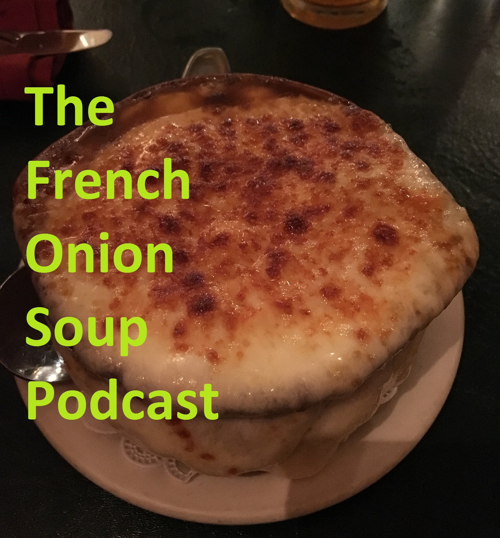 The French Onion Soup Podcast