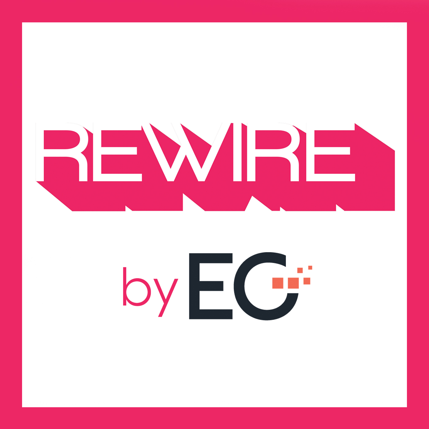 The REWIRE podcast