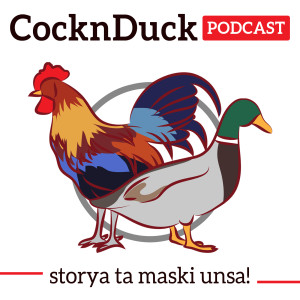 The CocknDuck Podcast (Bisaya Podcast)