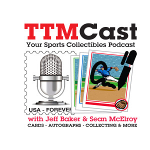 TTMCast Sports Collectibles Podcast