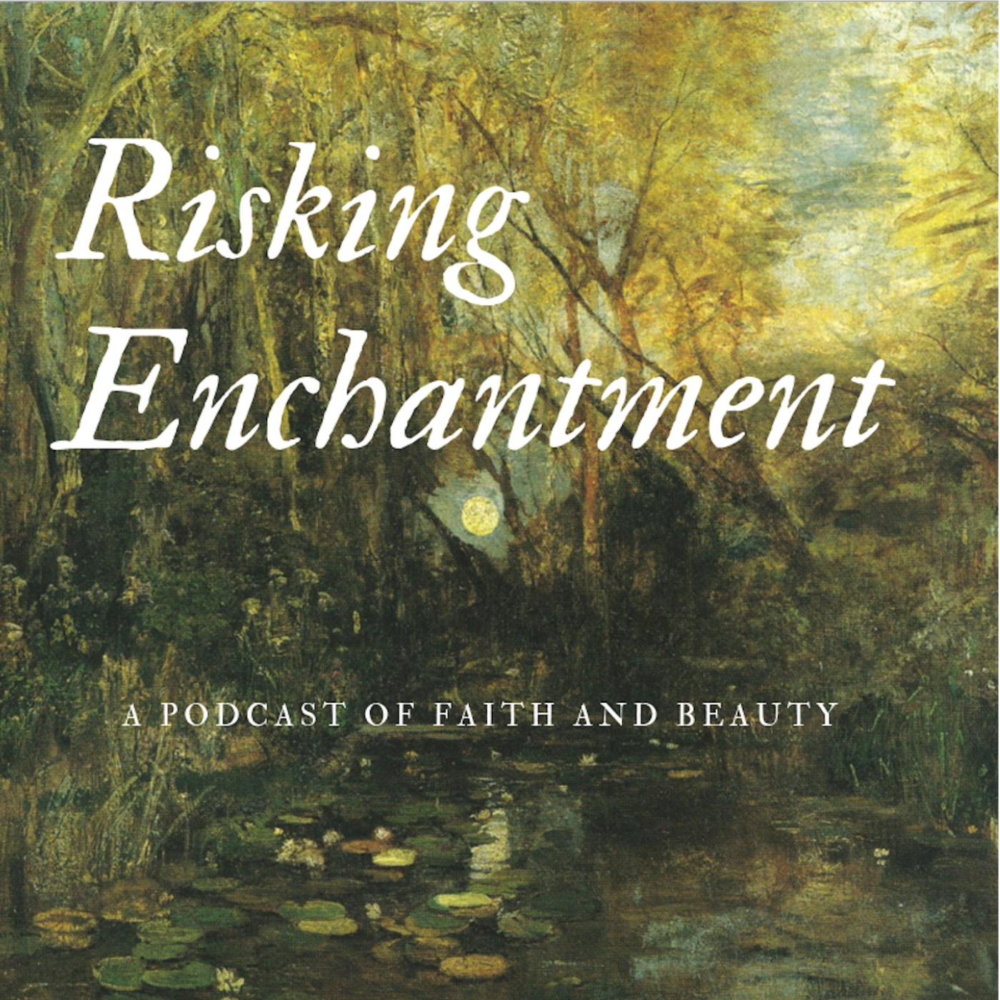 Risking Enchantment