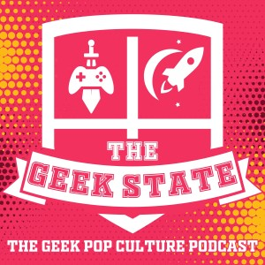 The Geek State Podcast