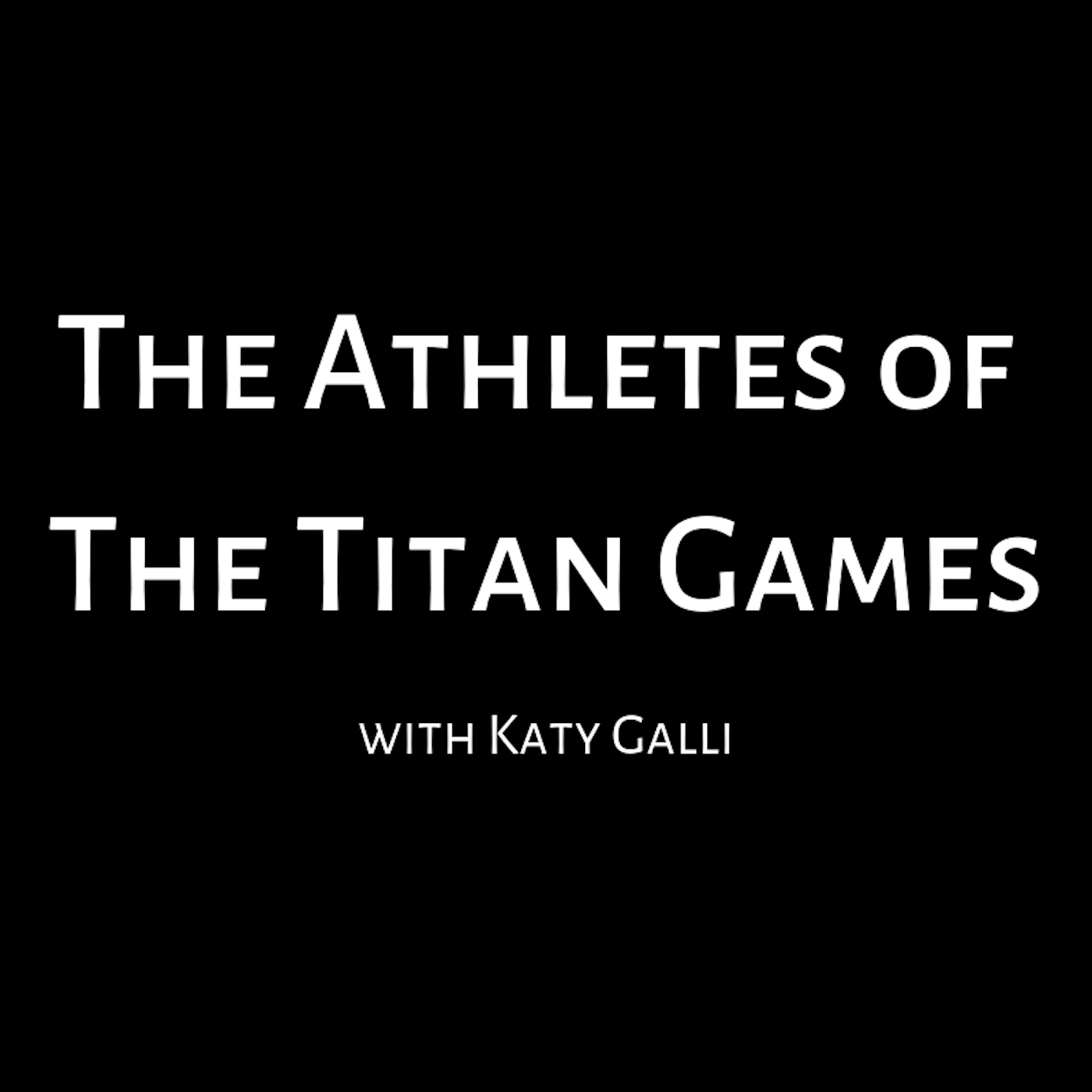 The Athletes of the Titan Games