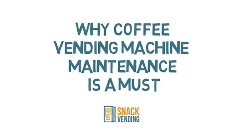 Why Coffee Vending Machine Maintenance Is A Must