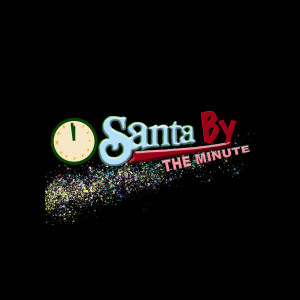 Santa By The Minute Podcast