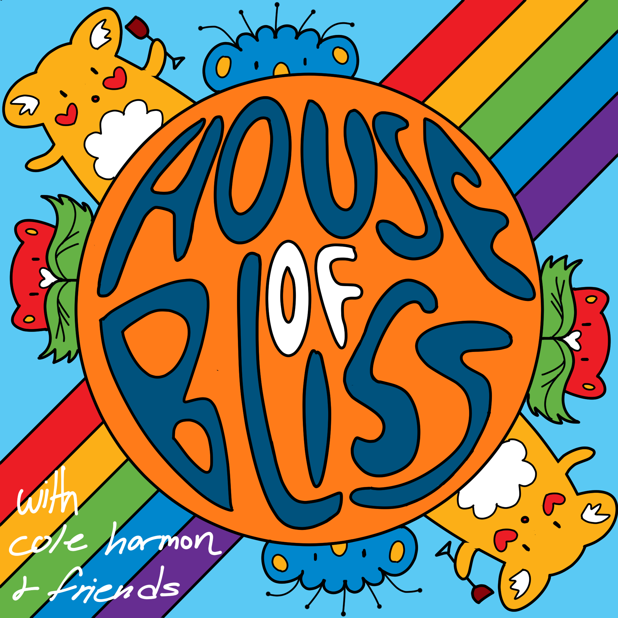 House of Bliss   Listen via Stitcher for Podcasts