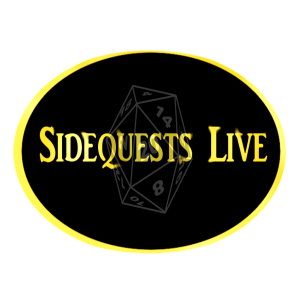 Sidequests Live RPG podcast (Dungeons and Dragons & Shadowrun)
