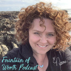 Fountain of Worth Podcast
