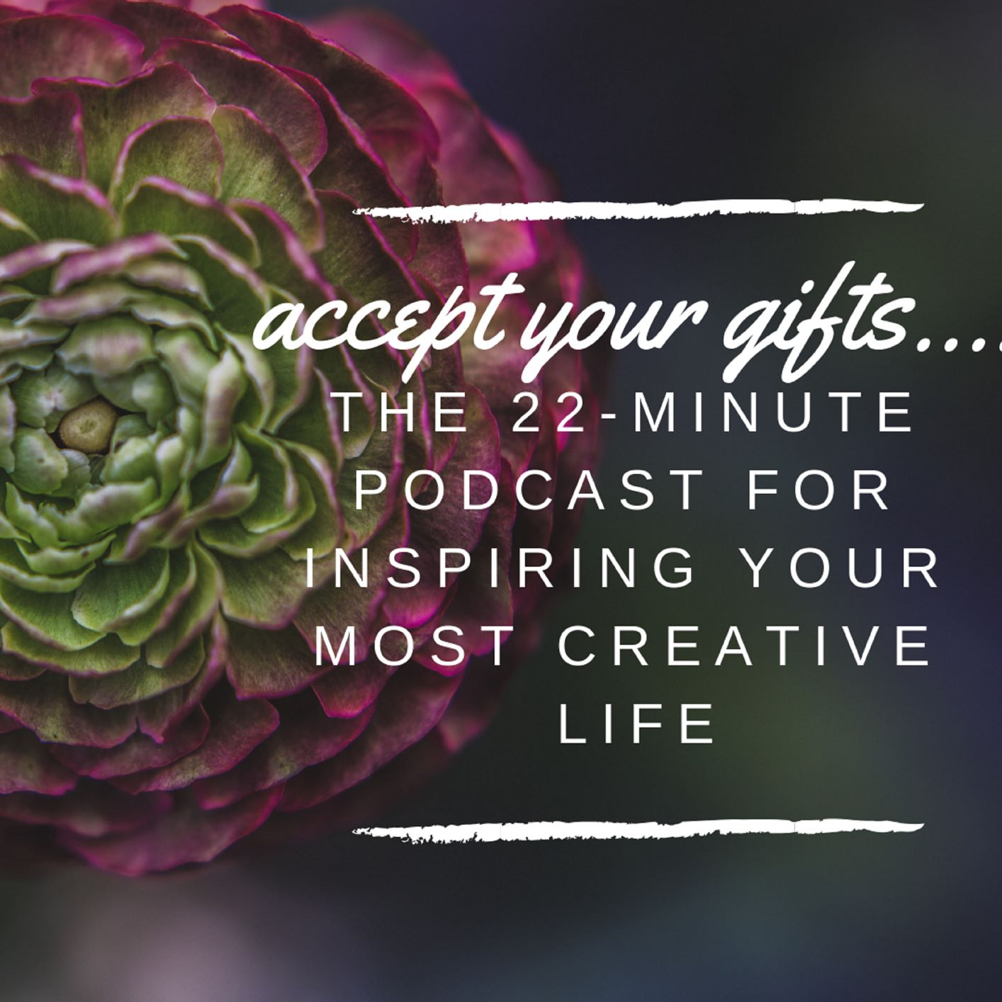 accept your gifts podcast