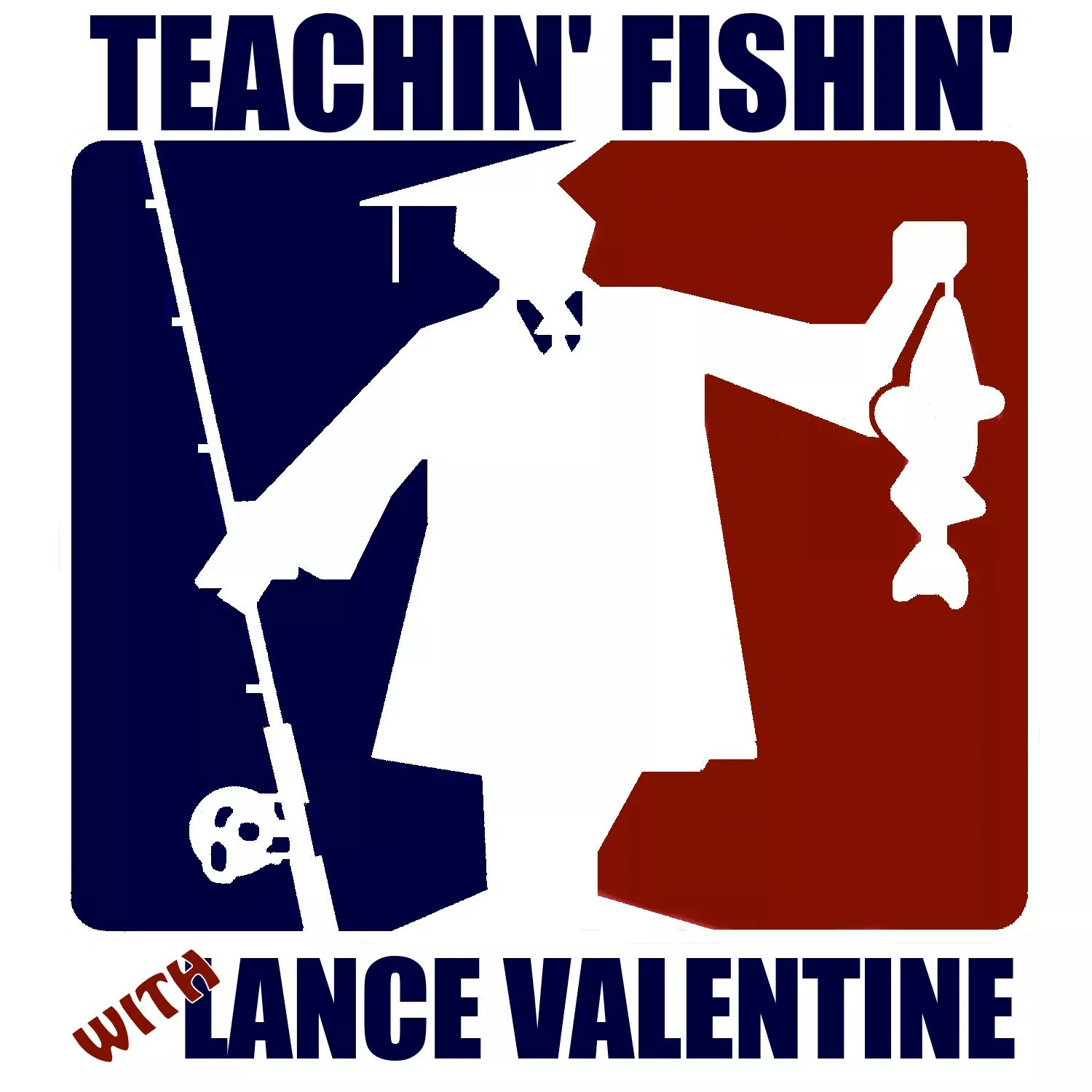 The teachinfishin's Podcast