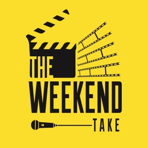 The Weekend Take
