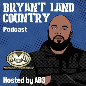 The Bryant Land Country Podcast