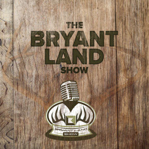The Bryant Land Show