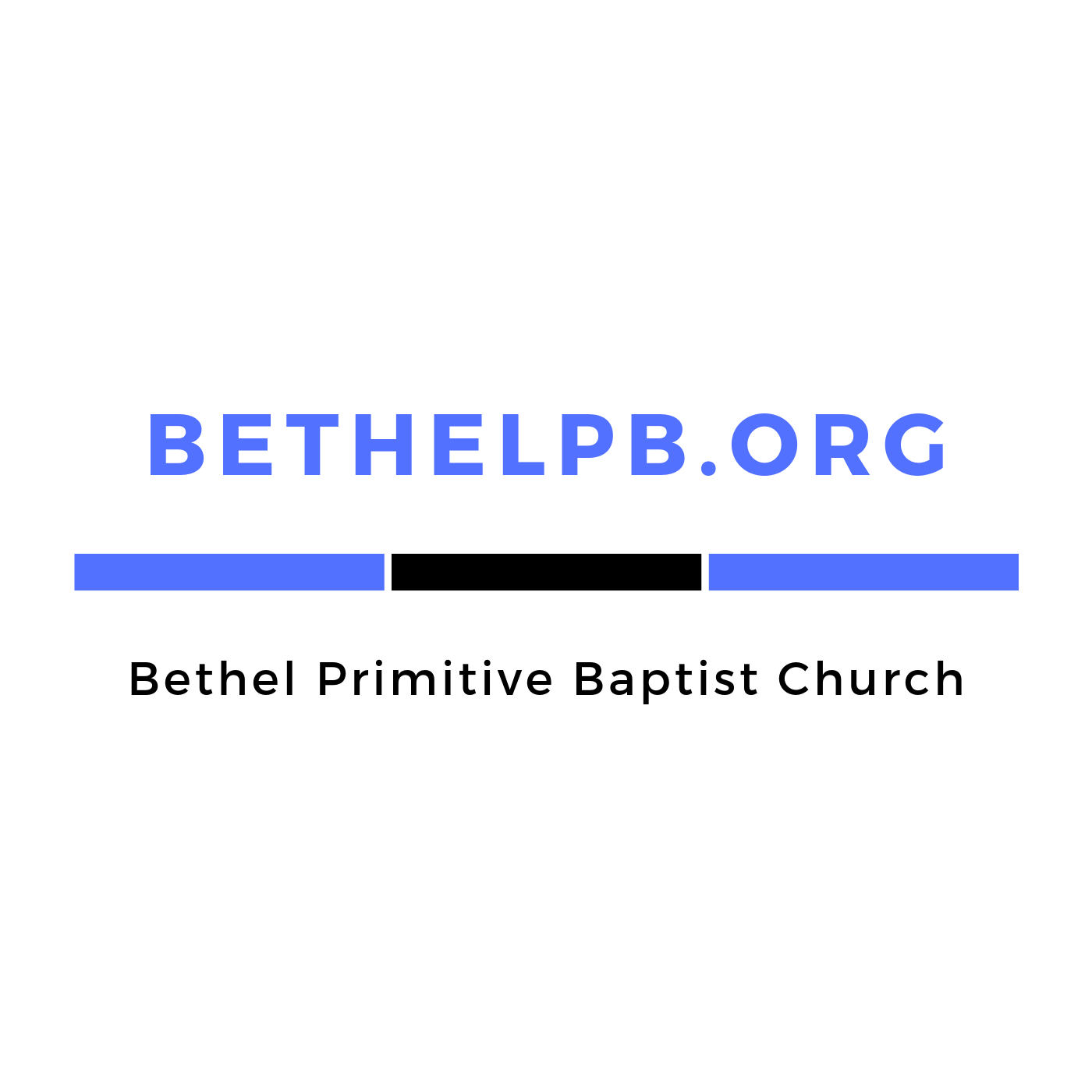 The Bethel Primitive Baptist Church Podcast