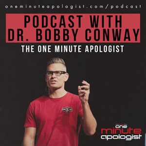 The One Minute Apologist Podcast