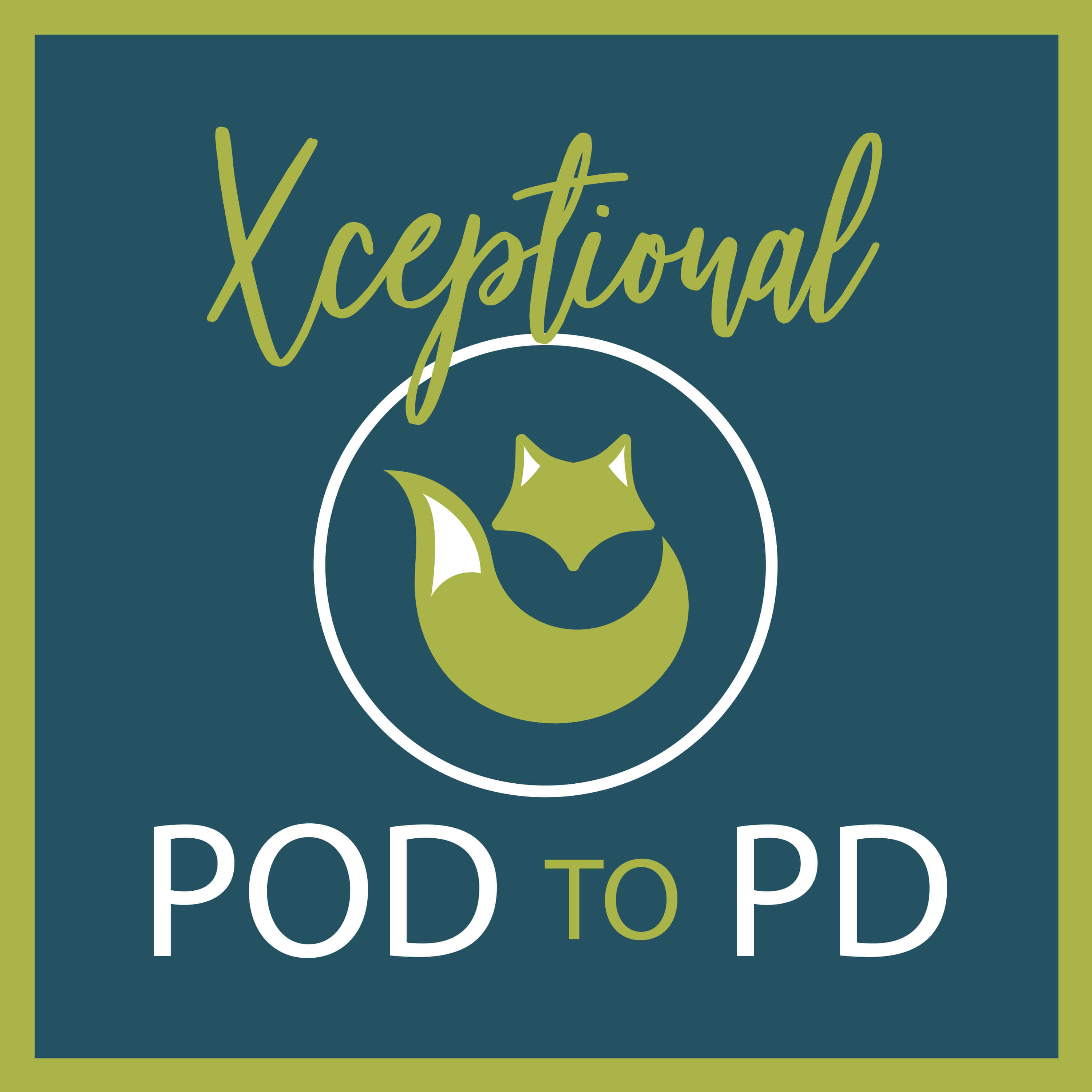 Xceptional Pod to PD