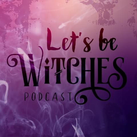 letsbewitches