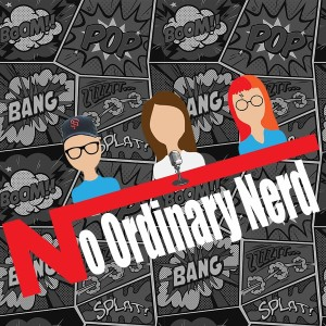 No Ordinary Nerd Podcast - Game of Thrones: Nerds react to Episode 1