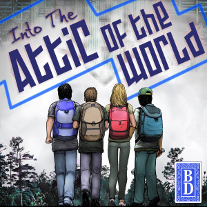 The Blue Deck Podcast: Into the Attic of the World
