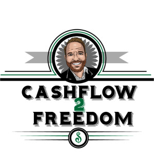 Cashflow 2 Freedom Podcast