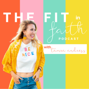 The Fit in Faith Podcast
