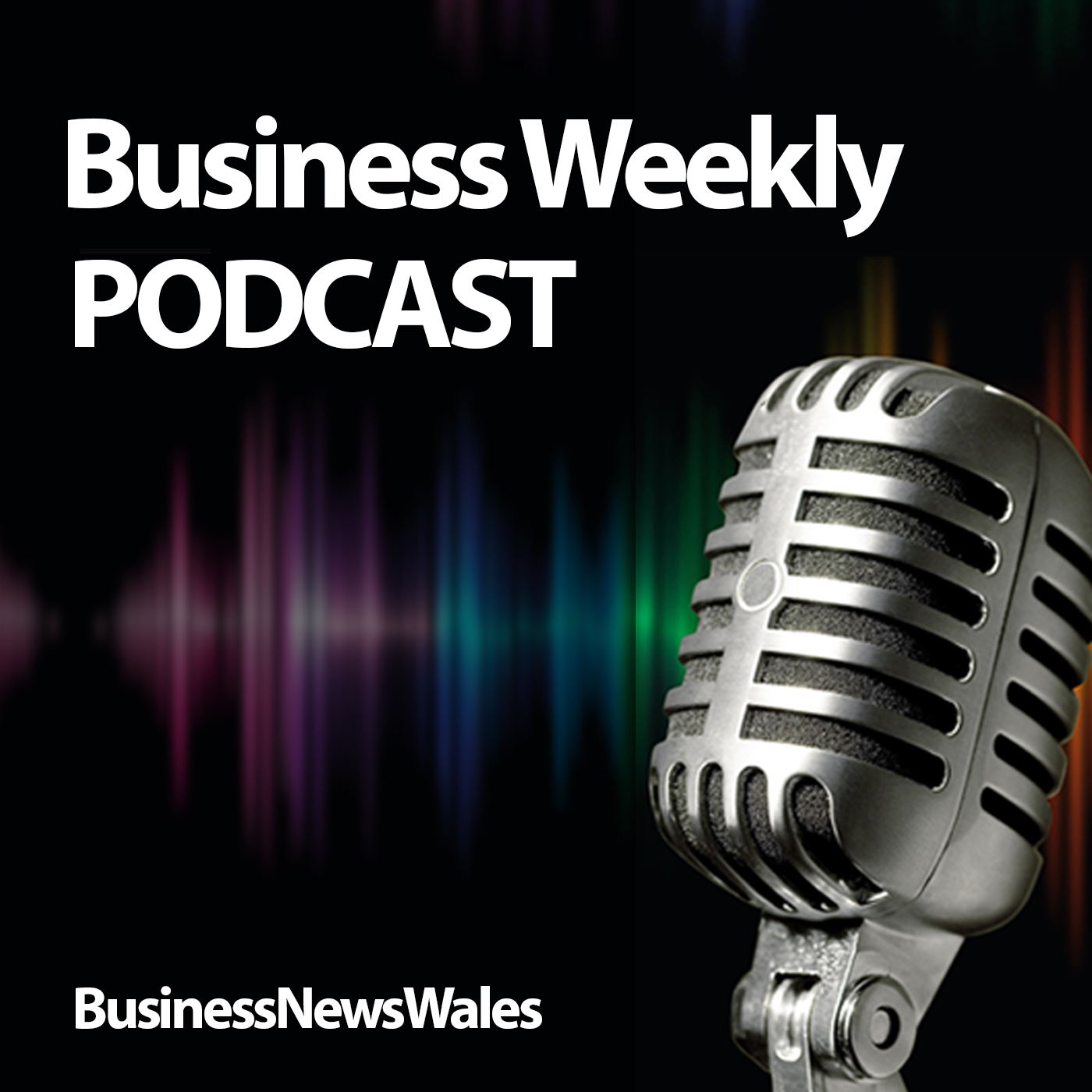 Business News Wales Podcasts
