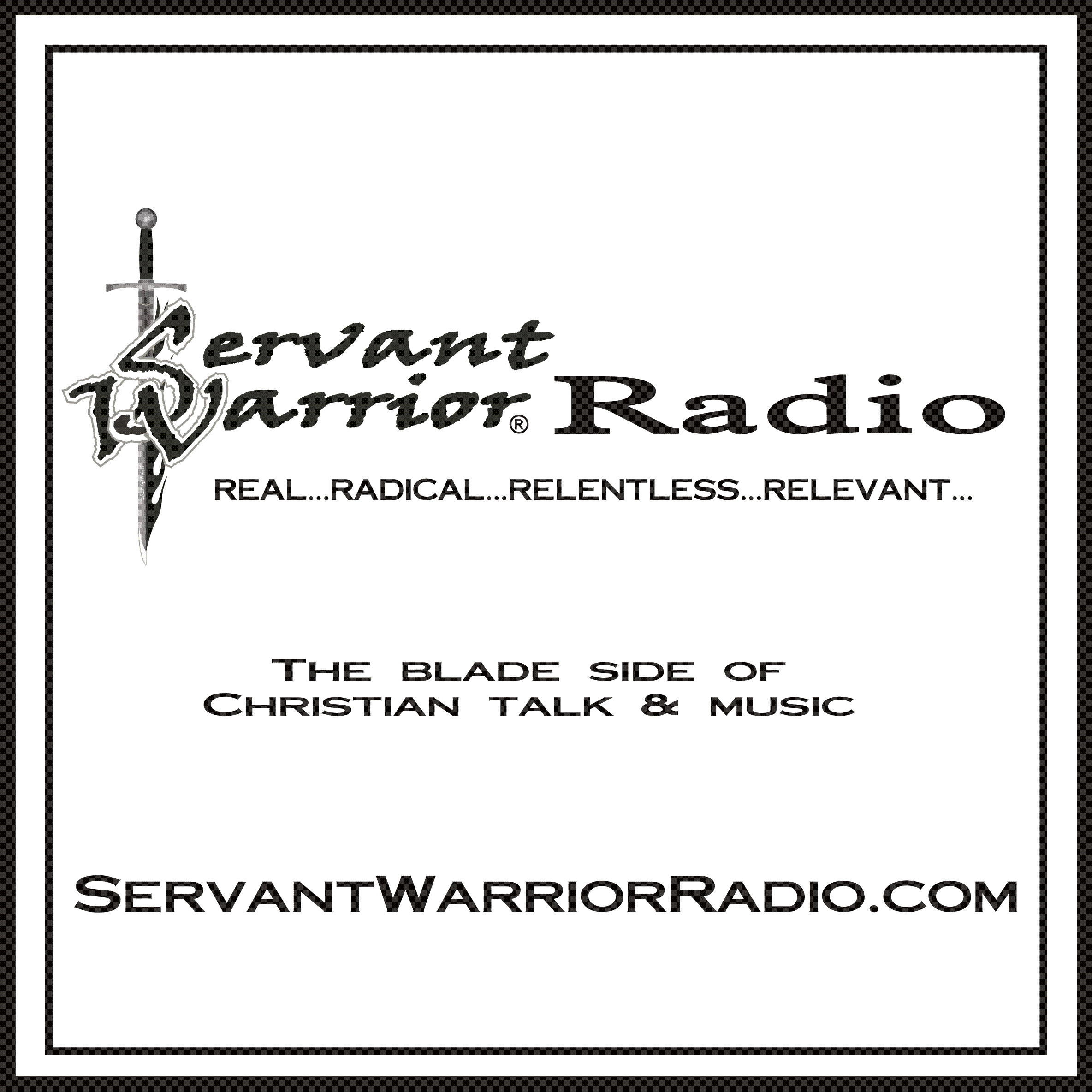 Servant Warrior® Radio
