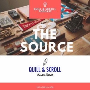 THE SOURCE from Quill and Scroll