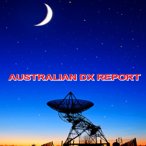 Australian DX Report episode 522