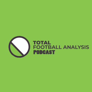 Total Football Analysis Podcast
