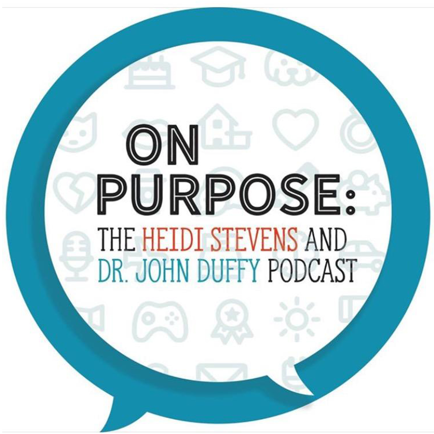 On Purpose: The Heidi Stevens And Dr. John Duffy Podcast