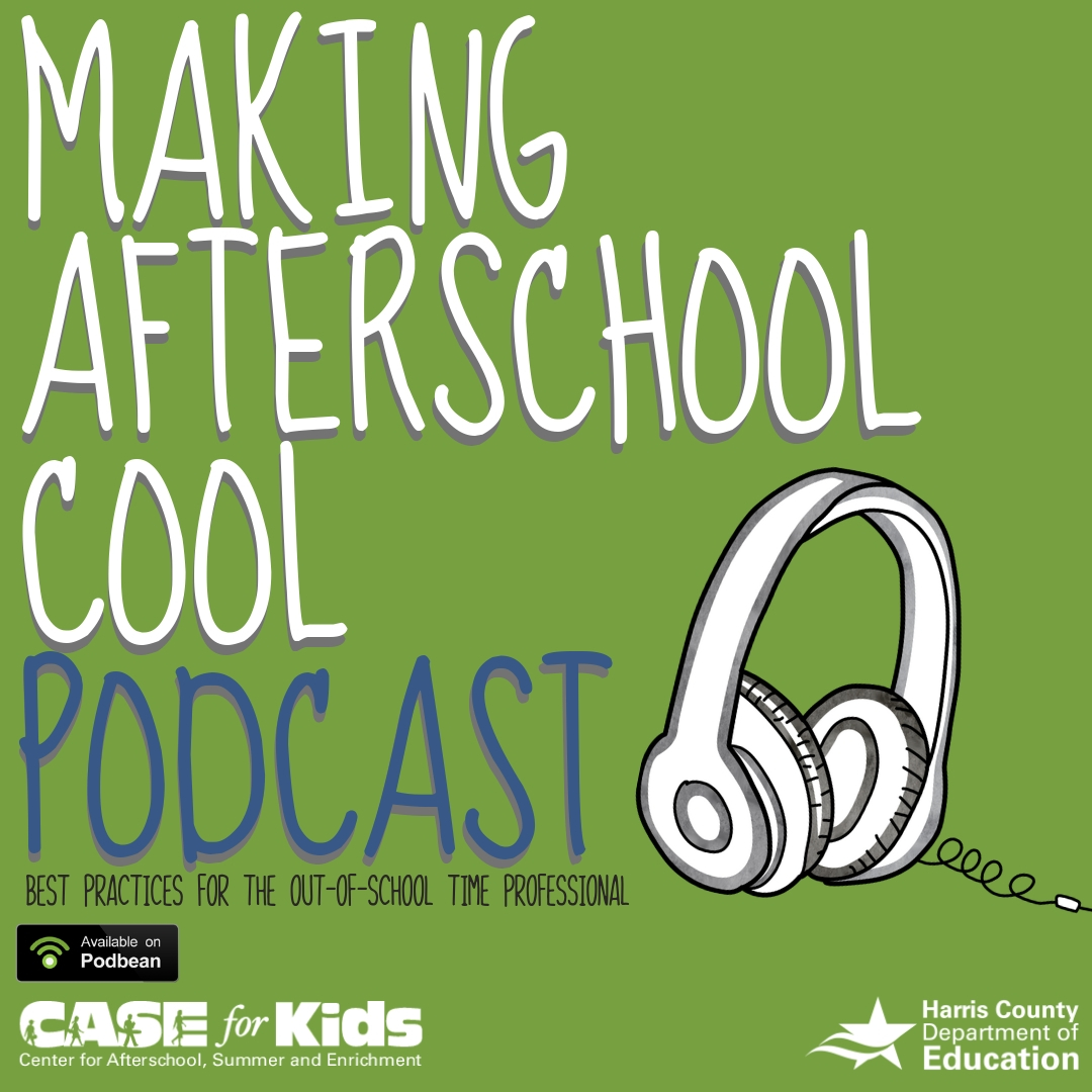 Making Afterschool Cool Podcast