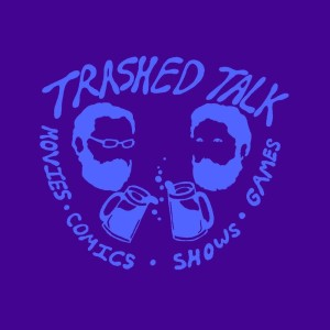 Trashed Talk Podcast