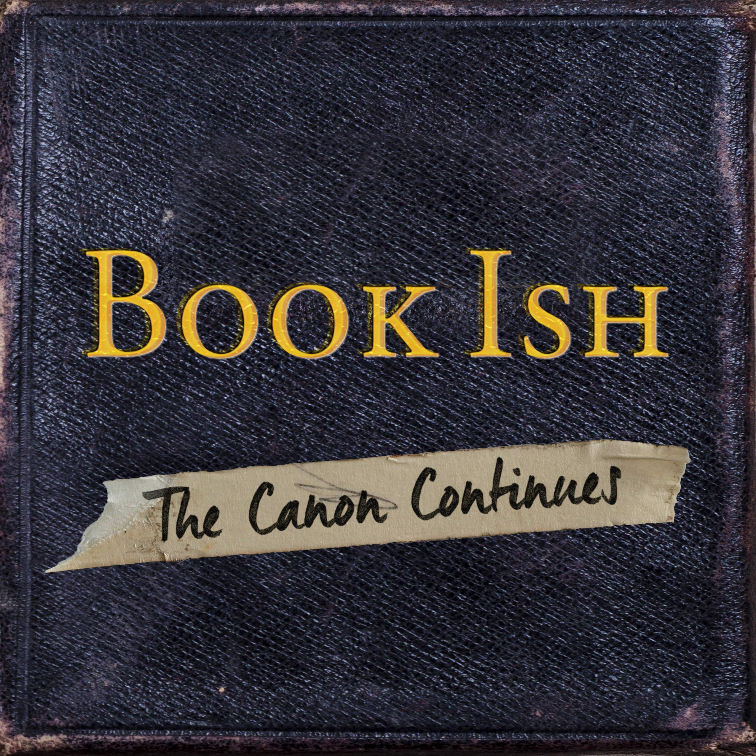 Book Ish: The Canon Continues