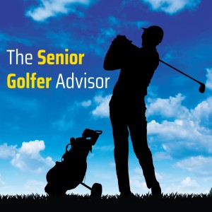 The Senior Golfer Advisor