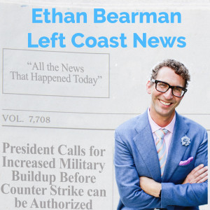 Ethan Bearman Left Coast News