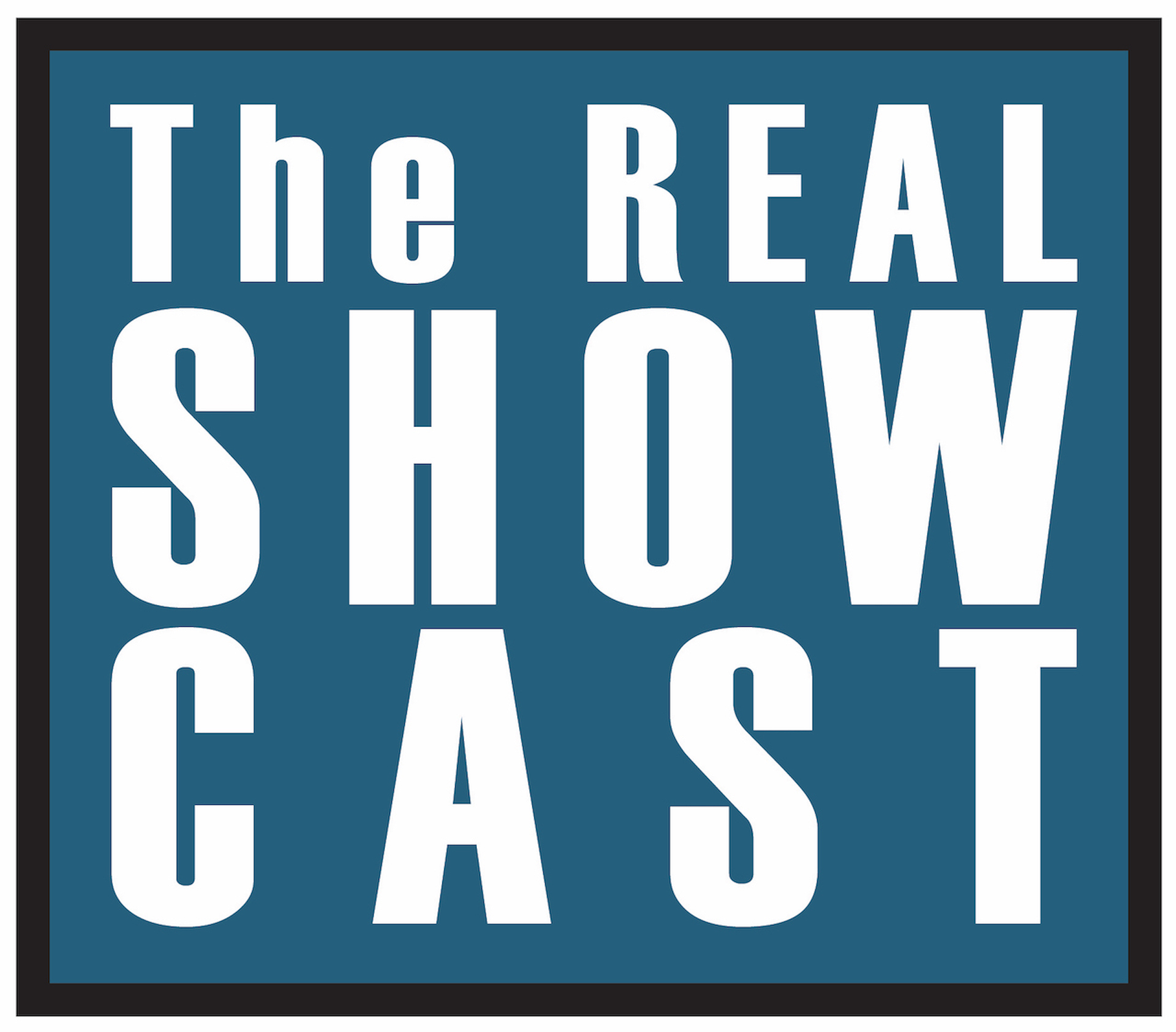 The REAL ShowCast