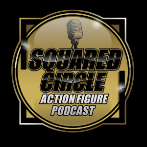 Squared Circle Action Figure Podcast