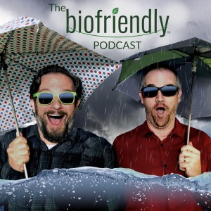 The Biofriendly Podcast